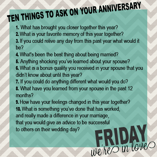 10 Questions To Ask On Your Anniversary Friday We Re In Love