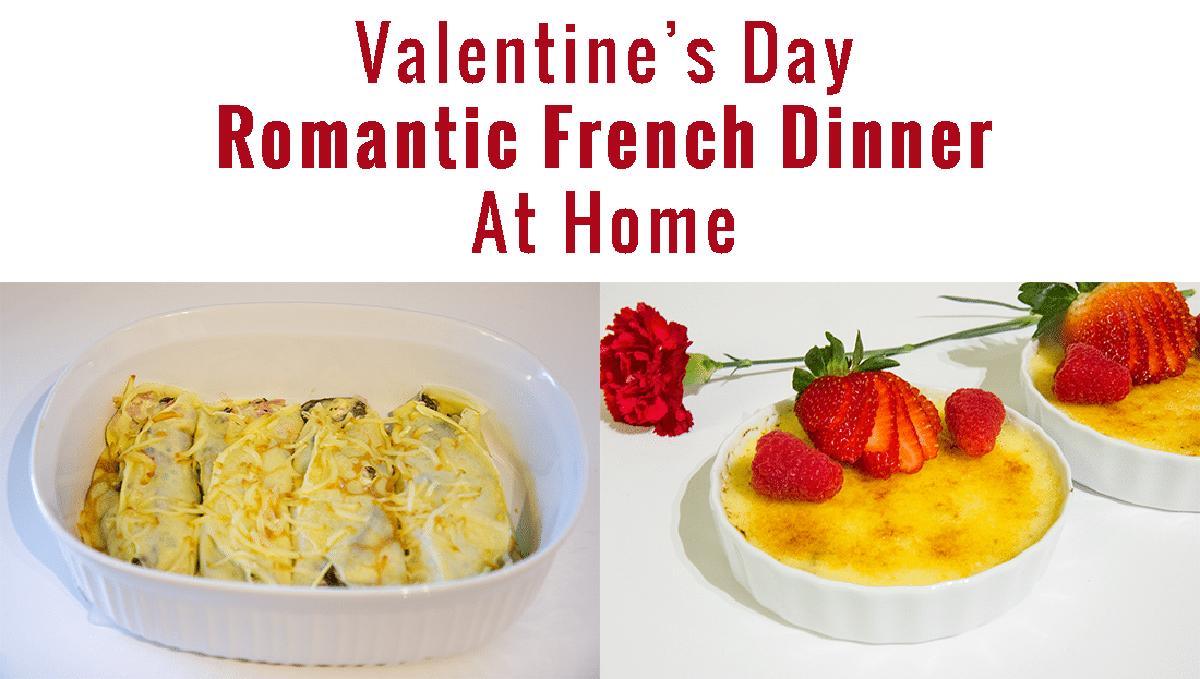 Valentine\'s Day Date Idea: French Cuisine at Home - Friday We\'re in Love