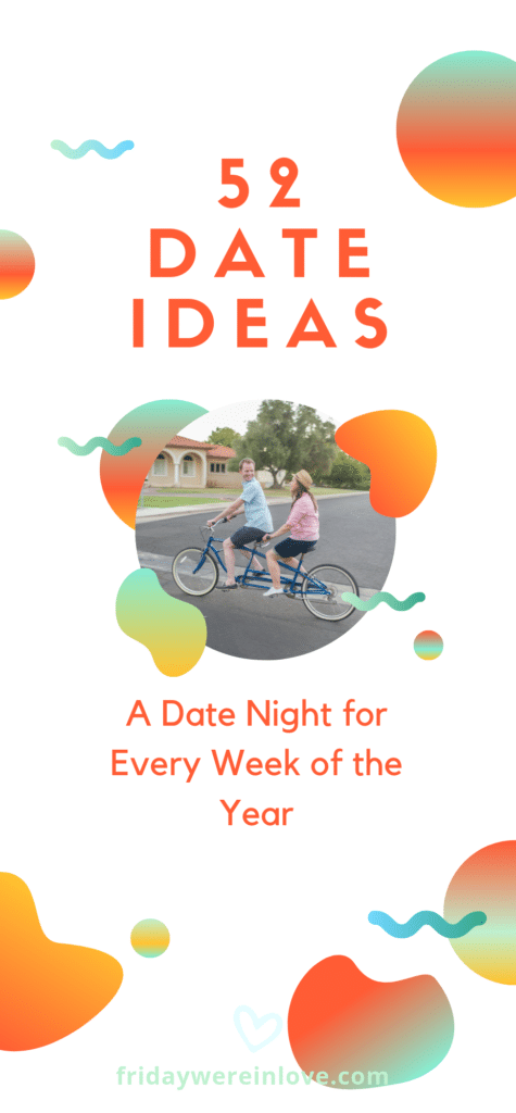 52 DAte Ideas: A date for every week of the year