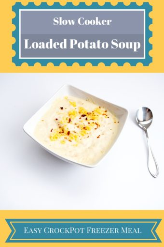 One Meal Now One Meal Later: Crock Pot Loaded Baked Potato Soup