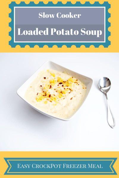 Slow Cooker Creamy Potato Soup- Crock Pot Freezer Meal Recipe