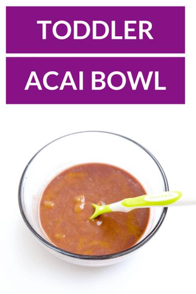 Toddler Acai Bowl Recipe
