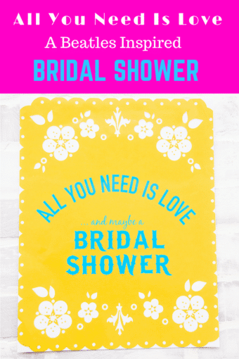 All You Need Is Love Bridal Shower Theme