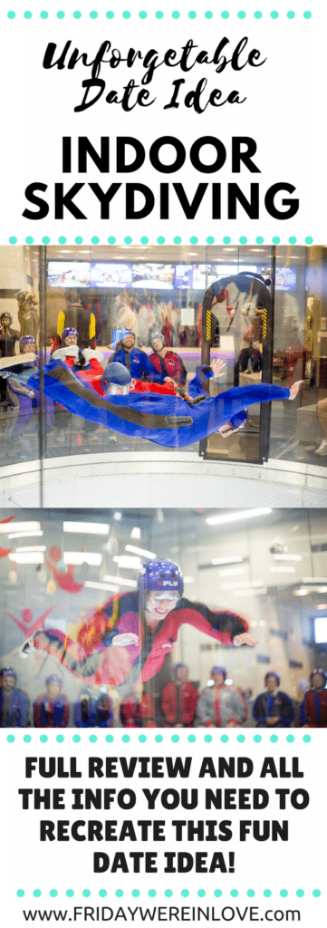 Unforgettable and truly unique Date Idea: Indoor Skydiving with a full review and all the info you need to recreate this fun date idea!