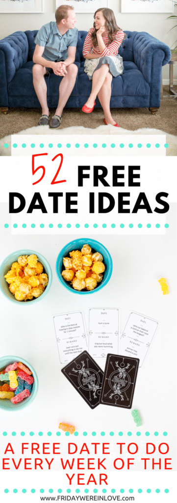 52 Totally Free Date Ideas: Free non-cheesy, creative date ideas: A Free Date Idea to do Every Week of the Year proving love don't cost a thing!