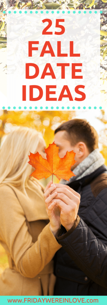 25 Fall Date Ideas: A list of free date ideas, romantic date ideas, active date ideas, at-home date ideas, and creative date ideas that are perfect to do to make the most of fall!