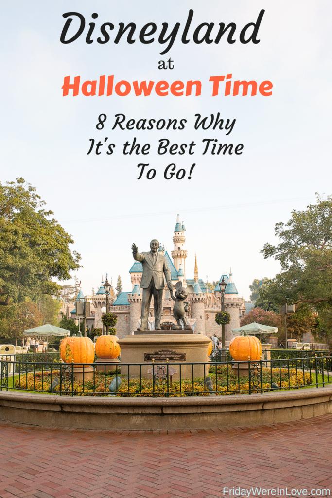 Disneyland at Halloween Time: 8 Reasons Why Halloween time at Disneyland Resort is the best time to go to Disneyland!