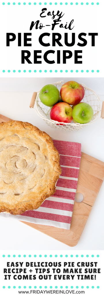 Easy no fail pie crust recipe: how to bake the perfect pie every time! #pierecipe #piecrust #holidaybaking