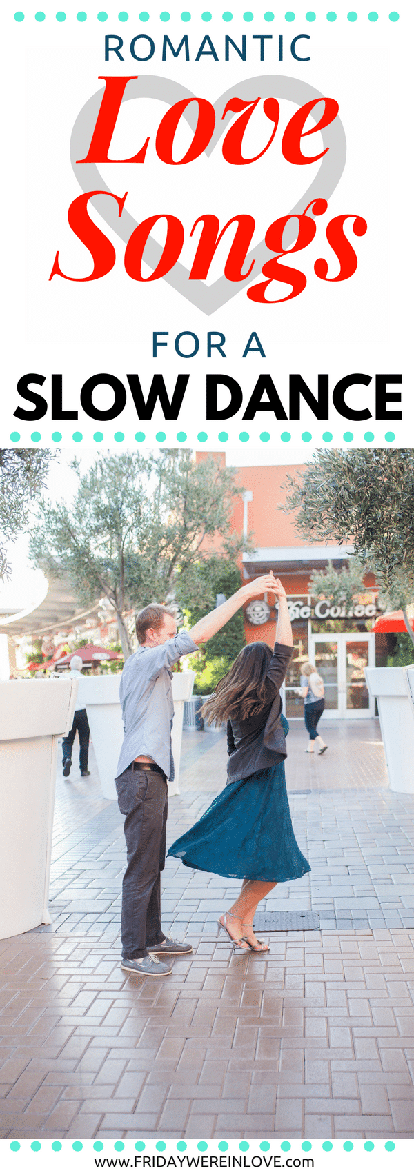Cute Love Songs You Can Slow Dance To: The Best Slow Dance ...