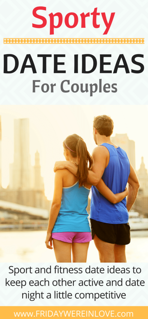 Sporty Date Ideas for couples_ sports based date night ideas to keep each other active and date night a little competitive