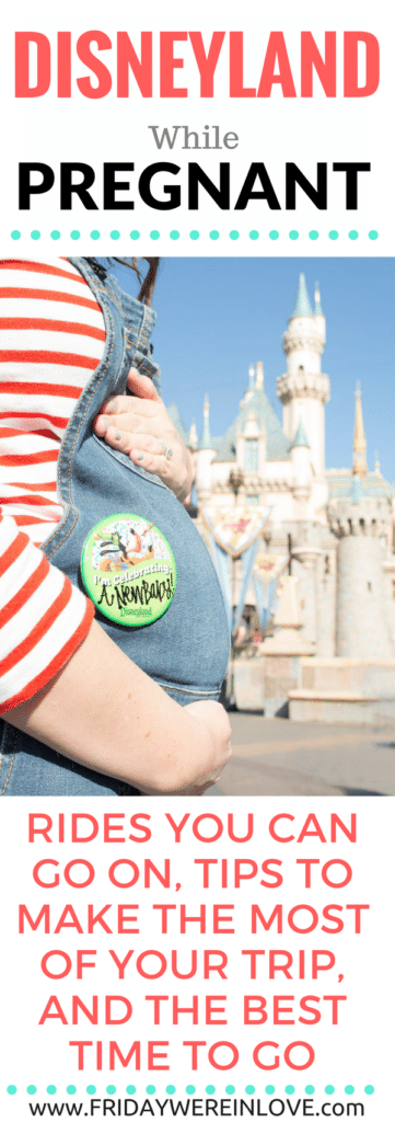 How To Do Disneyland Pregnant Tips For A Great Disneyland -4220