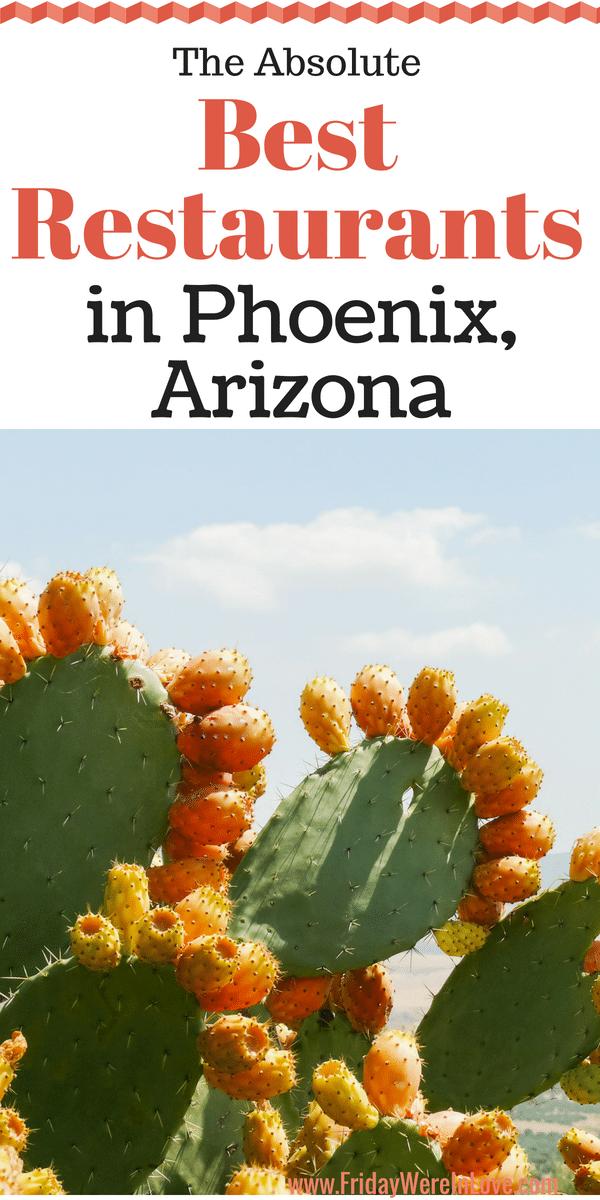 The Best Restaurants in Phoenix Arizona