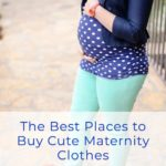 Where to buy cute maternity clothes