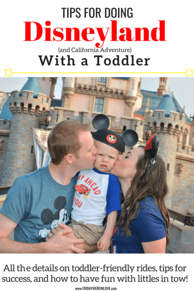 Toddler friendly rides, and tips and tricks for making the most of Disneyland with toddlers