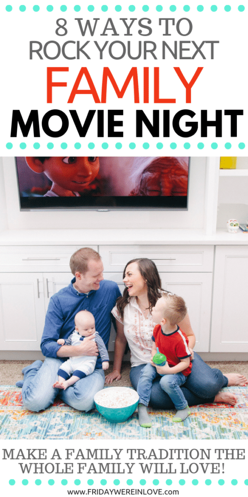 Rock your next family movie night: family movie night ideas to make it a fun tradition the whole family will look forward to!