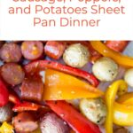 Sausage, Peppers, and Potatoes Sheet Pan Dinner