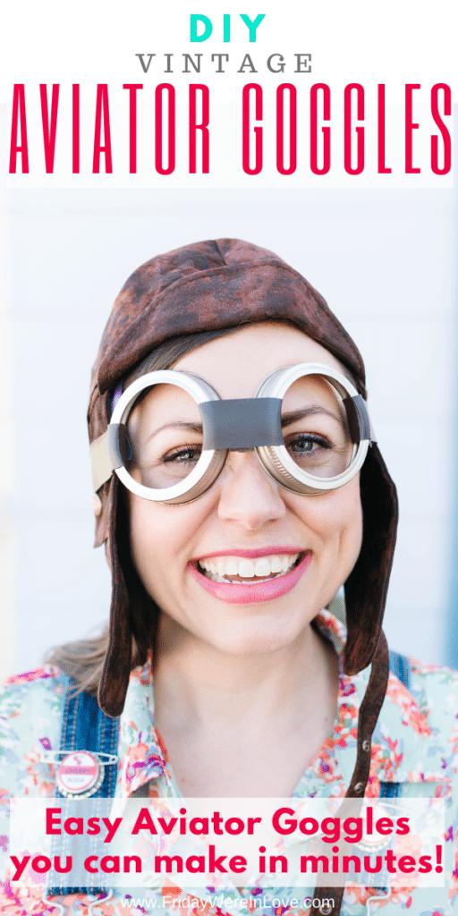 Aviator Goggle DIY