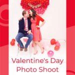 Valentine's Day Photo Shoot