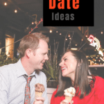 The Best First Date Ideas