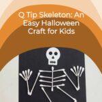 Q Tip Skeleton Easy Halloween Craft for Kids
