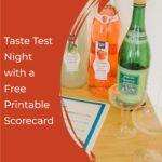 Taste Test Night with a Free Printable Scorecard