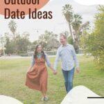 101 Cute Outdoor Date Ideas