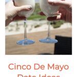 Cinco de Mayo Activities and Date Ideas