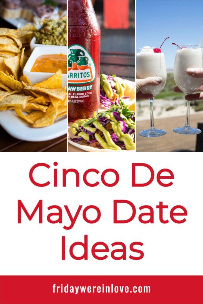Cinco de Mayo Date Ideas
