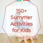 150 Summer Activities for Kids