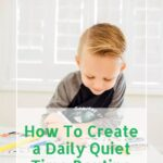 How to Create a Quiet Time Routine